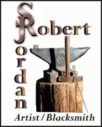 Robert S.Jordan Artist/Blacksmith